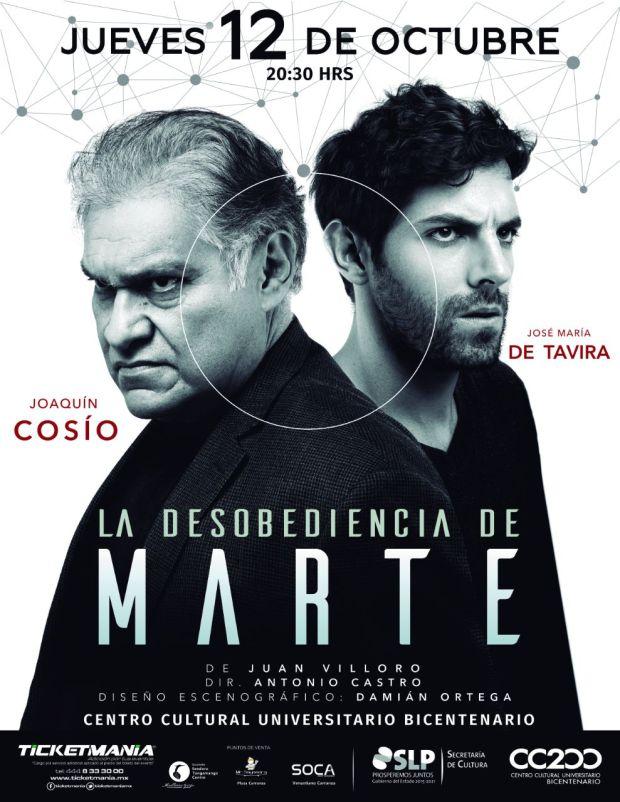 """""""La desobediencia de Marte"""" en San Luis Potosí @ Centro Cultural Universitario Bicentenario"""