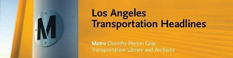 Los Angeles Transportation Headlines website