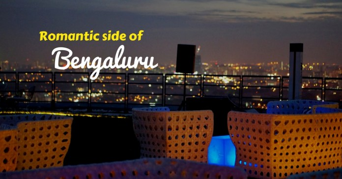 Places in Bangalore where you can take your girlfriend out