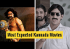 Expected Kannada Movies