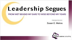 Leadership Segues Presentation
