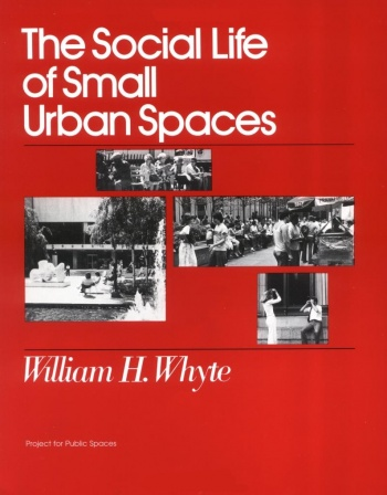350px-The_Social_Life_of_Small_Urban_Spaces