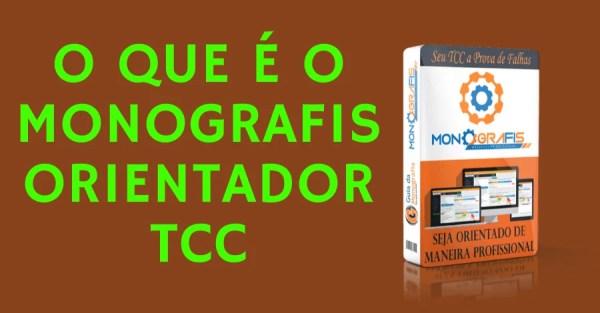 o-que-e-o-monografis-orientador-tcc