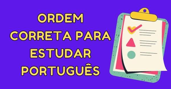 ordem-correta-para-estudar-portugues