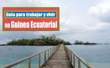 Trabajar y vivir en Guinea Ecuatorial
