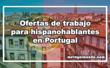 Ofertas de trabajo en Portugal para personas que hablan español
