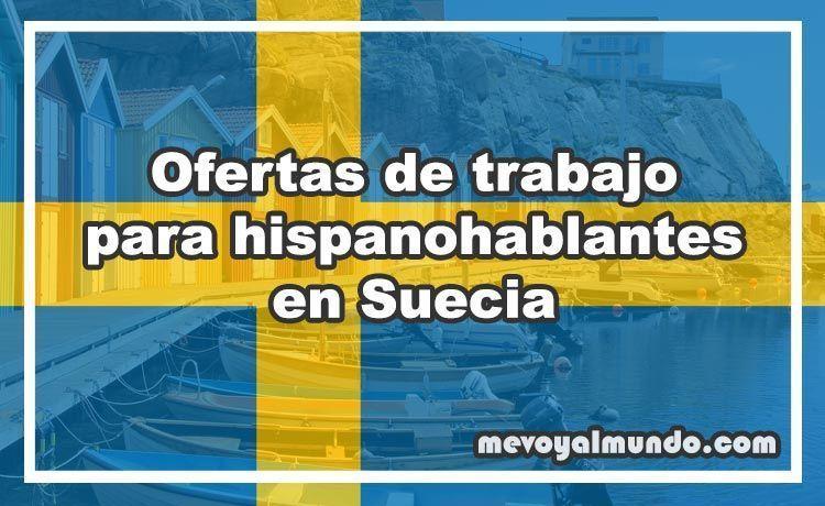 Ofertas de trabajo para hispanohablantes en Suecia