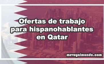 Ofertas de trabajo personas que hablan español en Qatar
