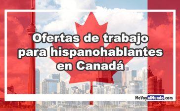Ofertas de trabajo para hispanohablantes en Canadá