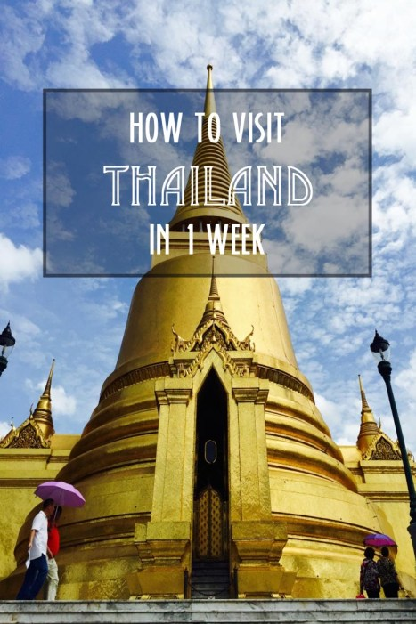 how to visit thailand in 1 week