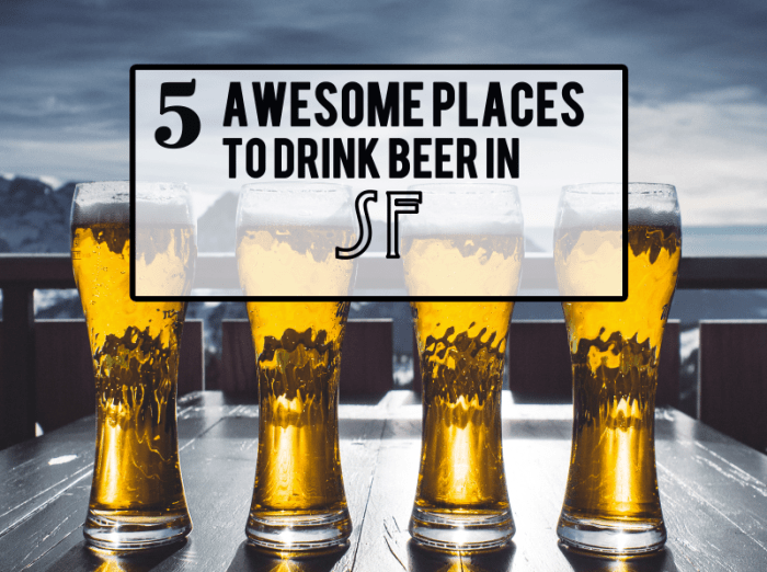 5 awesome places to drink beer in sf