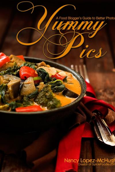 Yummy Pics: A Food Blogger's Guide to Better Photos, My Photography eBook