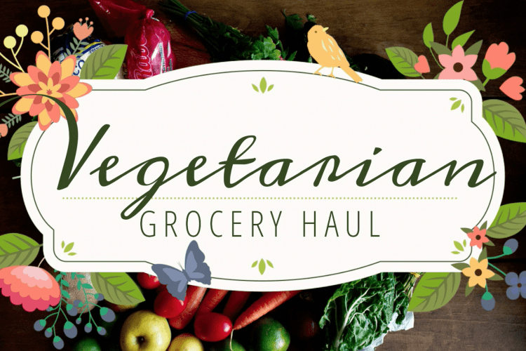 Inexpensive Vegetarian Grocery Haul