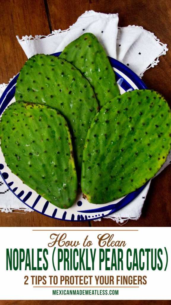How to Clean Nopales (Prickly Pear Cactus)