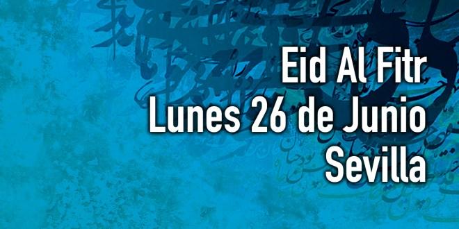 Eid Al Fitr, lunes 26 de junio, Sevilla