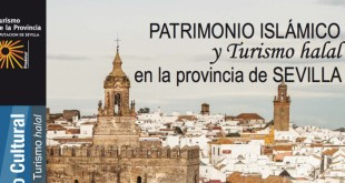 'Islamic Heritage and halal tourism in the province of Seville', Seville Deputation