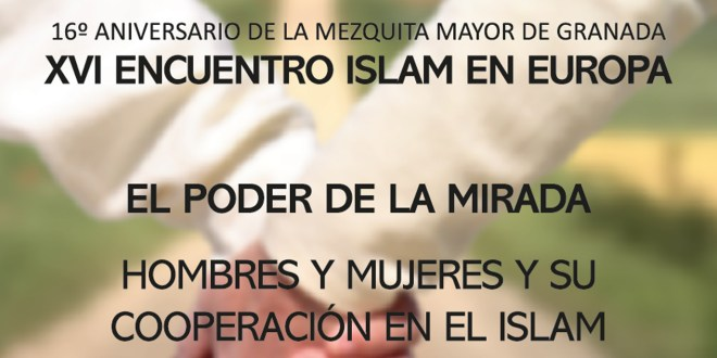 XVI Encuentro Islam en Europa, Mezquita Mayor de Granada