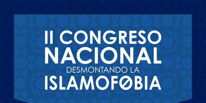 II CONGRESO NACIONAL «DESMONTANDO LA ISLAMOFOBIA»
