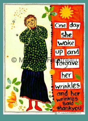 Forgave Her Wrinkles