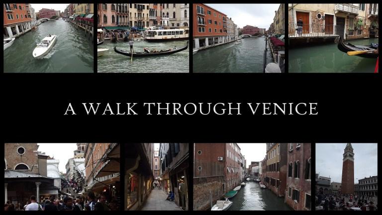 A walk through Venice!