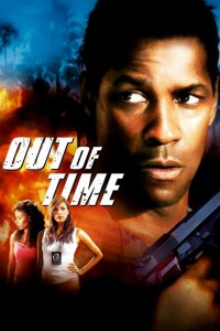 "Poster for the movie ""Out of Time"""