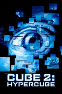 "Poster for the movie ""Cube 2: Hypercube"""