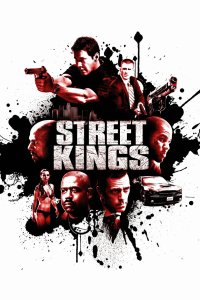 """Poster for the movie """"Street Kings"""""""
