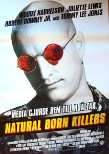 "Poster for the movie ""Natural Born Killers"""