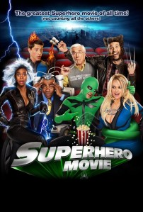 "Poster for the movie ""Superhero Movie"""