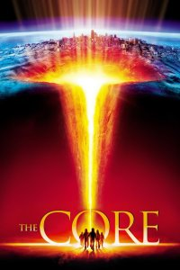 """Poster for the movie """"The Core"""""""