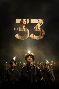"Poster for the movie ""The 33"""