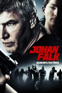 "Poster for the movie ""Johan Falk 11: Barninfiltratören"""