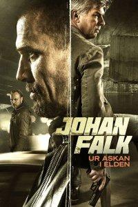 """Poster for the movie """"Johan Falk 13: Ur askan i elden"""""""