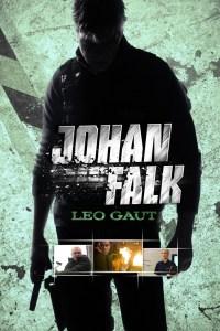 "Poster for the movie ""Johan Falk 04: Leo Gaut"""