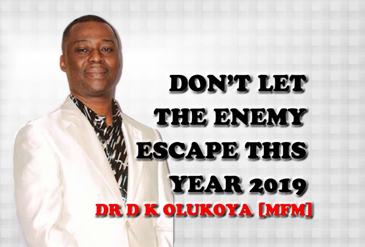DON'T LET THE ENEMY ESCAPE THIS YEAR 2019 - MFM WEST PACIFIC ZONAL