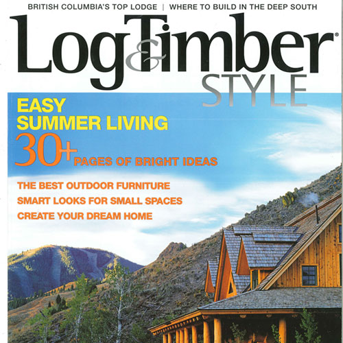 LOG & TIMBER STYLE | SUMMER 2004