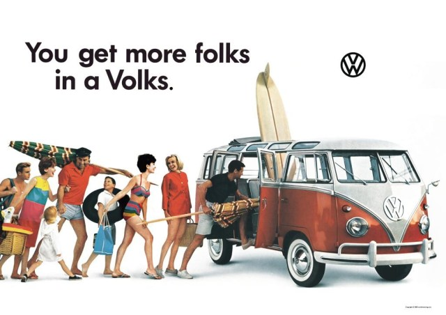 You get more folks in a Volks ad