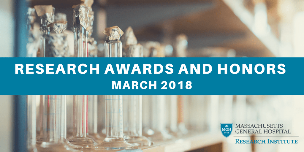 Research Awards and Honors: March 2018