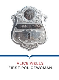 Alice Stebbins Well's Official Badge