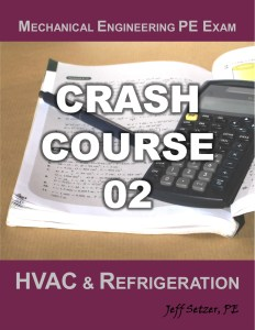 Mechanical Engineering HVAC and Refrigeration PE Exam Crash Course 02