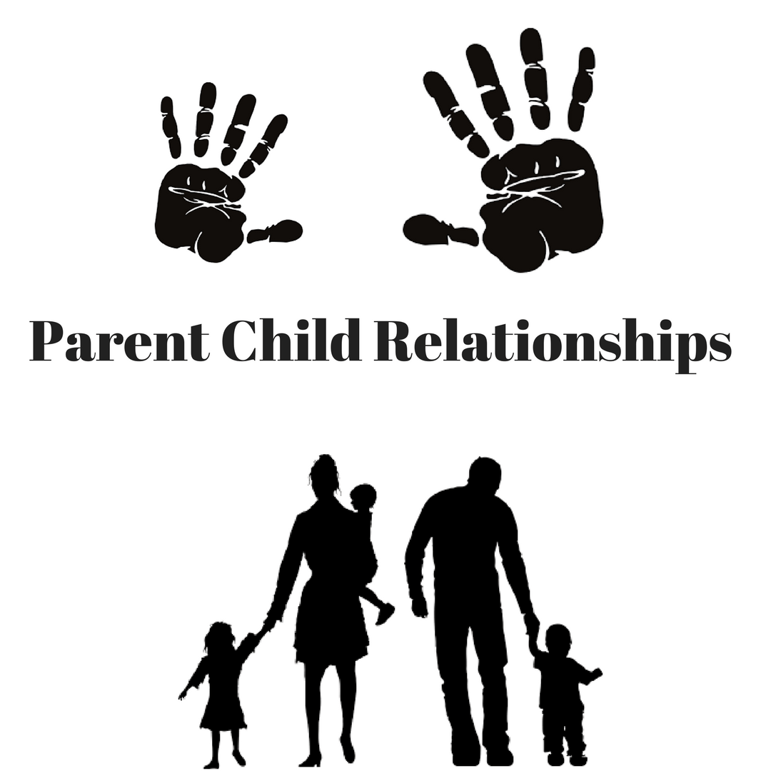 Parent Child Relationships The High Life