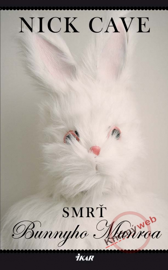 nick cave smrt bunnyho munroa