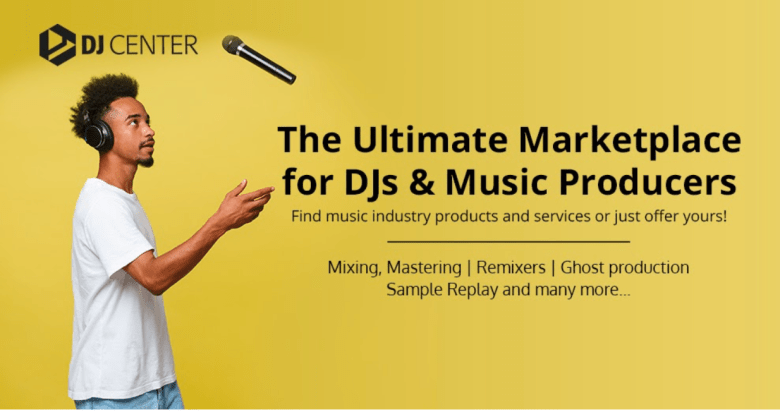 DJ Center: a brand new services marketplace for DJ's and Producers – Music  is 4 Lovers