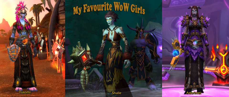 My Favourite WoW Toons