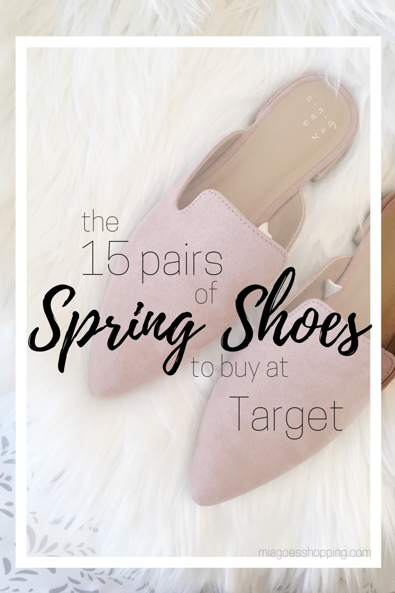 d2b052a541e5 The Best Spring Shoes at Target Under  50 - Mia Goes Shopping