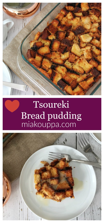 Tsoureki bread pudding