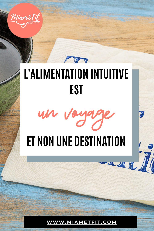 L'Alimentation Intuitive est un voyage, et non une destination