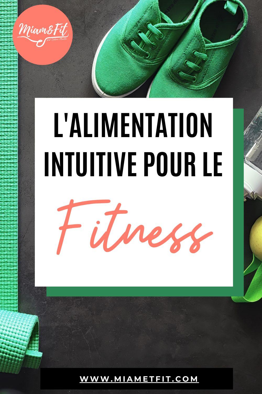 L'Alimentation Intuitive pour le fitness
