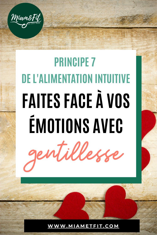 Principe 7 de l'Alimentation Intuitive : Faites face à vos émotions avec gentillesse