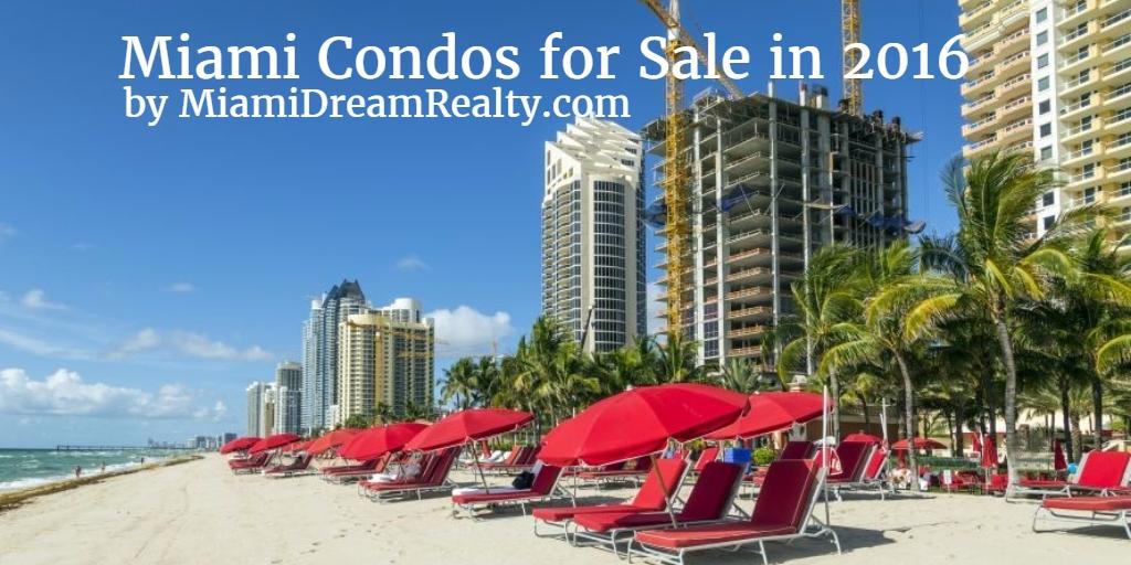 Miami Condos for Sale 2016